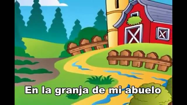 西语儿歌:《En la Granja de mi Abuelo 我爷爷的农场》